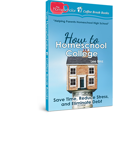 How to Homeschool College: Save Time, Reduce Stress, and Eliminate Debtd [Kindle Book]