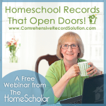 FREE Workshop: Homeschool Records that Open Doors #Homeschooling High School @TheHomeScholar