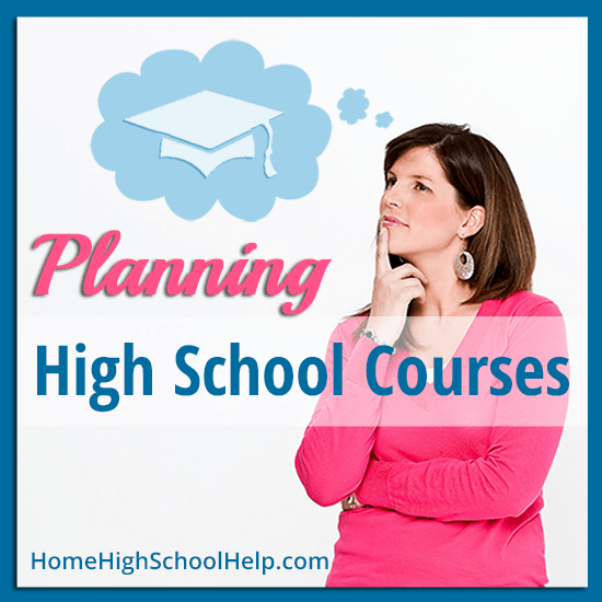 Learn to plan courses for #homeschooling high school! @TheHomeScholar