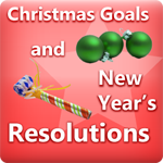 Christmas Goals and New Years Resolutions