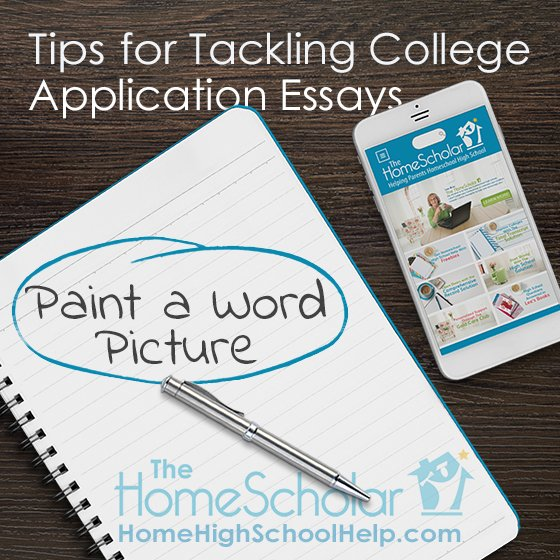 Tips for Tackling College Application Essays #Homeschool @TheHomeScholar
