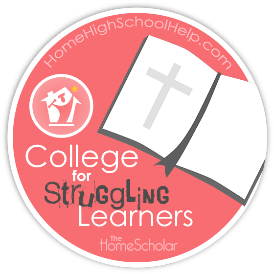 College for Struggling Learners #Homeschooling @TheHomeScholar