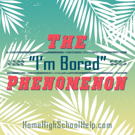 "The ""I'm Bored"" Phenomenon"
