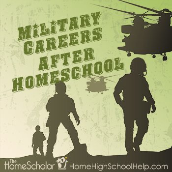 Military Careers After #Homeschool @TheHomeScholar