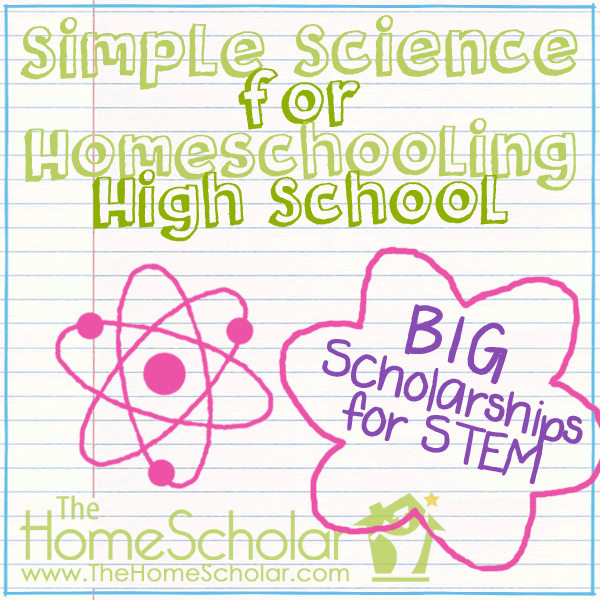 Simple Science for #Homeschooling High School @TheHomeScholar