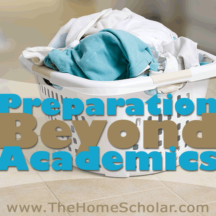 Preparation Beyond Academics #Homeschool @TheHomeScholoar