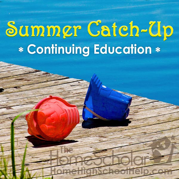 Summer Catch-up #Homeschool @TheHomeScholar