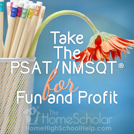 Take The PSAT for Fun And Profit: High School Testing: Knowledge That Saves Money (Chapter 2) #Homeschool @TheHomeScholar